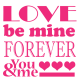 Stickers Textes Love be mine