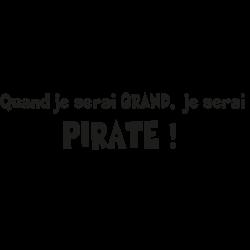 Sticker Pirate : qd je serai grand ...