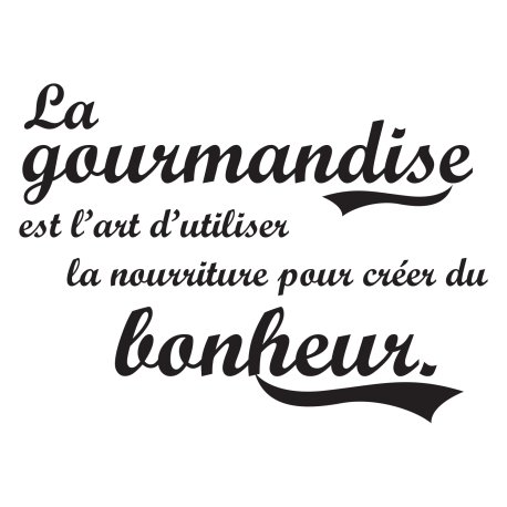 Sticker cuisine gourmandise citation