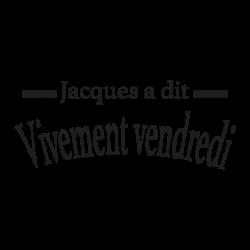 Stickers texte Jacque a dit