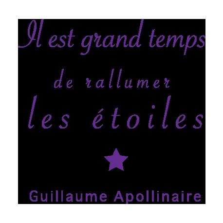 Stickers Muraux Citation Apollinaire Rallumer Les étoiles Décorécébo