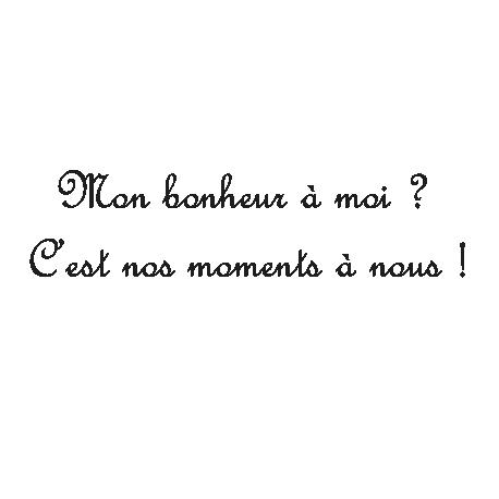 Sticker citation Mon bonheur à moi