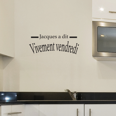 Sticker texte et citation pour mur et porte jacques a dit for Autocollant mural texte